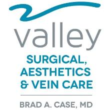 Valley Surgical, Aesthetics & Vein Care/Dr. Brad Case, Surgeon